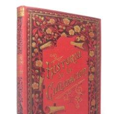 Libri antichi: 1890 - HISTORIA ILUSTRADA DE LA CIVILIZACIÓN - GRABADOS - H.ª ANTIGUA, MEDIEVAL Y MODERNA - TELA. Lote 182464401