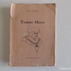 Libros antiguos: LIBRERIA GHOTICA. DANIEL SARGENT. TOMÁS MORO. 1945. PRIMERA EDICIÓN.. Lote 182910577