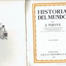 Libros antiguos: HISTORIA DEL MUNDO POR J.PIJOAN TOMO I SALVAT EDITORES S.A.1926. Lote 183268055