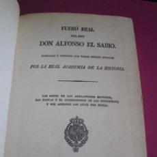 Libros antiguos: FUERO REAL DEL REY ALFONSO EL SABIO DEL CODICE DEL ESCORIAL IMPRENTA REAL 1836. Lote 183472501
