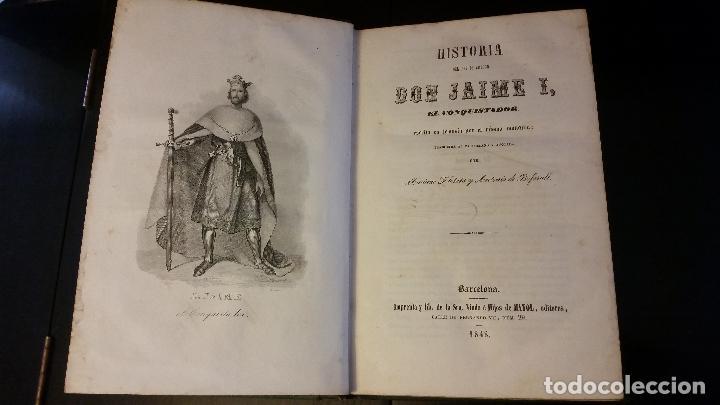 Libros antiguos: 1848 - Historia del rey de Aragón don Jaime I, el Conquistador, escrita en lemosín por el mismo - Foto 2 - 183682767