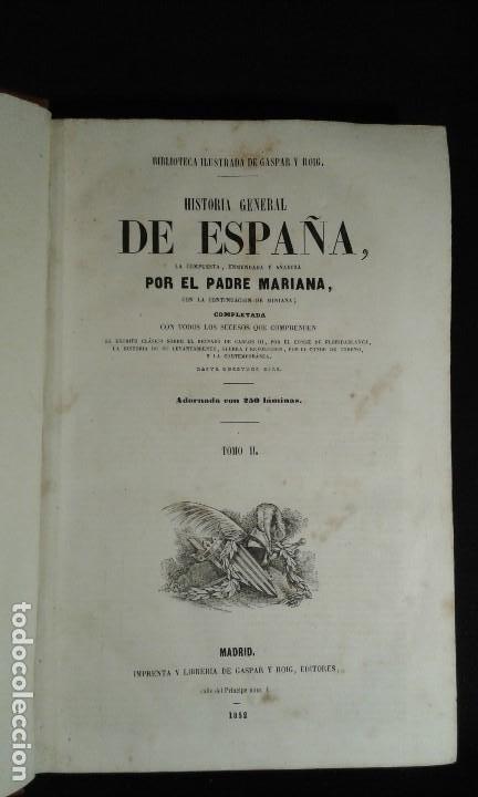 HISTORIA GENERAL DE ESPAÑA. PADRE MARIANA. GASPAR Y ROIG. TOMO I Y II. MADRID. 1852. (Libros antiguos (hasta 1936), raros y curiosos - Historia Antigua)
