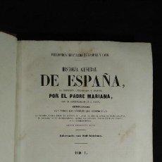 Libros antiguos: HISTORIA GENERAL DE ESPAÑA. PADRE MARIANA. GASPAR Y ROIG. TOMO I Y II. MADRID. 1852.. Lote 183774035