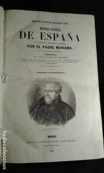 Libros antiguos: Historia General de España. Padre Mariana. Gaspar y Roig. Tomo I y II. Madrid. 1852. - Foto 11 - 183774035