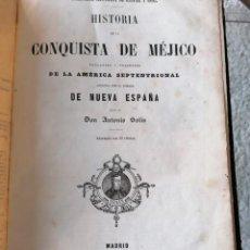Libros antiguos: HISTORIA DE LA CONQUISTA DE MÉJICO POR ANTONIO SOLIS, CONQUISTA DE PERU POR G. PRESCOTT. Lote 183782098