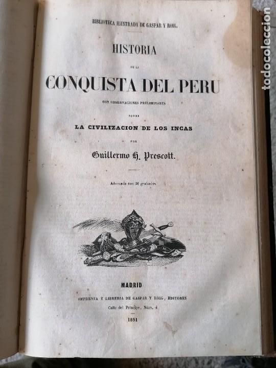 Libros antiguos: HISTORIA DE LA CONQUISTA DE MÉJICO POR ANTONIO SOLIS, CONQUISTA DE PERU POR G. PRESCOTT - Foto 4 - 183782098