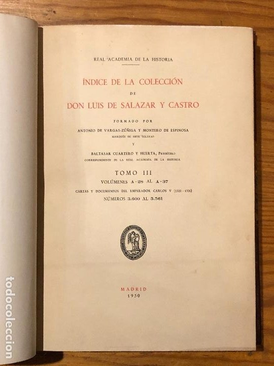 Libros antiguos: COLECCION SALAZAR-INDICES-D.LUIS SALAZAR Y CASTRO--3-TOMO III (1950)(17€) - Foto 2 - 183850407