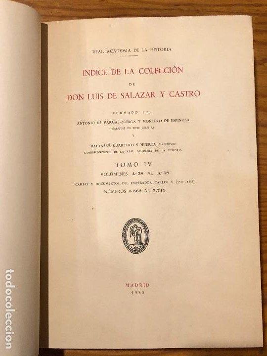 Libros antiguos: COLECCION SALAZAR-INDICES-D.LUIS SALAZAR Y CASTRO--4-TOMO IV (1950)(17€) - Foto 2 - 183855256