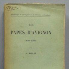 Libros antiguos: 1912.- LES PAPES D'AVIGNON (1305-1378). MOLLAT. Lote 183857958