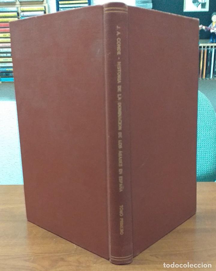 HISTORIA DE LA DOMINACIÓN DE LOS ÁRABES EN ESPAÑA - SACADA DE VARIOS MANUSCRITOS Y MEMORIAS ARÁBIGAS (Libros antiguos (hasta 1936), raros y curiosos - Historia Antigua)