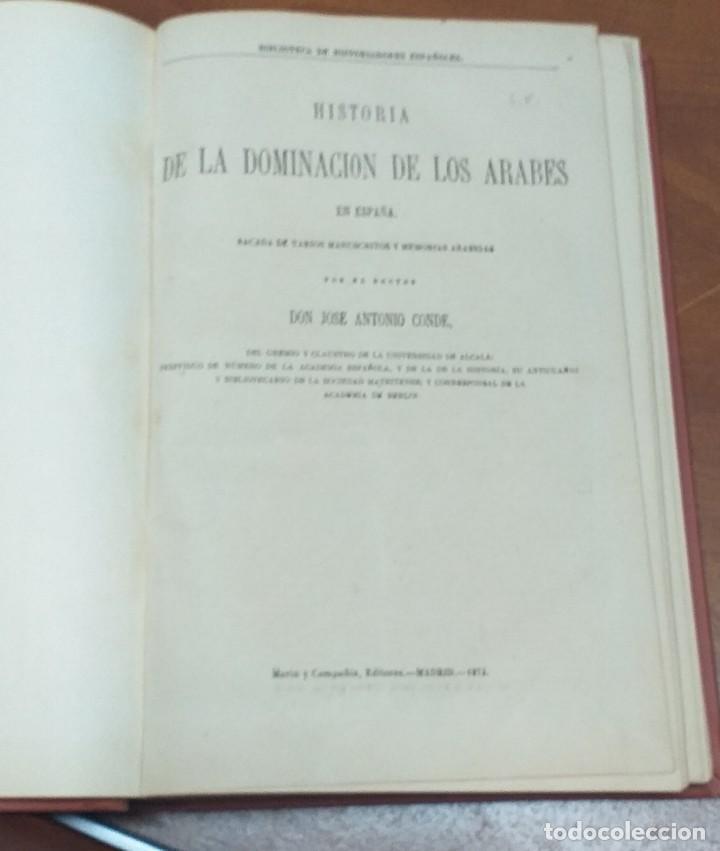 Libros antiguos: HISTORIA DE LA DOMINACIÓN DE LOS ÁRABES EN ESPAÑA - SACADA DE VARIOS MANUSCRITOS Y MEMORIAS ARÁBIGAS - Foto 2 - 183948982