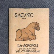 Libros antiguos: SAGUNTO (LIBRO) LA ACROPOLI SUS EXCAVACIONES. Y EL TEATRO ROMANO, POR M. GONZALEZ SIMANCAS (H.1930?). Lote 184291720