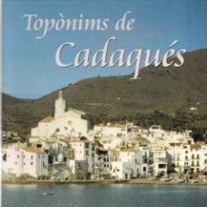 Libros antiguos: TOPÒNIMS DE CADAQUÉS - FIRMO FERRER I CASADEVALL . Lote 184639101