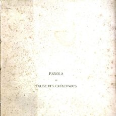 Libros antiguos: FABIOLA OU L'EGLISE DES CATACOMBES 1856. Lote 184641791