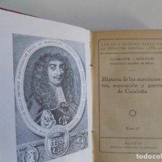 Libros antiguos: LIBRERIA GHOTICA. EDICIÓN LUJOSA EN PIEL HISTORIA DE LOS MOVIMIENTOS,SEPARACIÓN Y GUERRA DE CATALUÑA. Lote 186455538