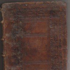 Livros antigos: DIEGO SAAVEDRA FAJARDO: CORONA GÓTICA CASTELLANA. SEGUNDA PARTE. MADRID, 1671. BELLA ENCUADERNACIÓN. Lote 187016588