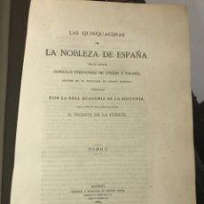 Livros antigos: QUIQUAGENAS DE LA NOBLEZA DE ESPAÑA GENEALOGIA HERALDICA. Lote 187165976