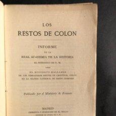 Libros antiguos: 1879 LOS RESTOS DE COLÓN - REAL ACADEMIA DE LA HISTORIA - SANTO DOMINGO - DESCUBRIMIENTO DE AMÉRICA . Lote 187206016