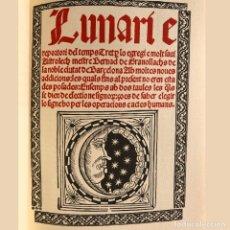 Libros antiguos: ASTROLOGÍA - MAGIA - ZODIACO - LUNARI E REPERTORI DEL TEMPS - FACSÍMIL - MEDICINA. Lote 187206323