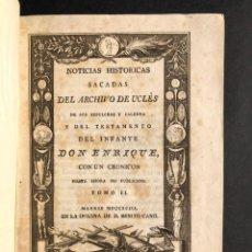 Libros antiguos: 1793 HISTORIA DE ESPAÑA - NOTICIAS HISTÓRICAS DEL ARCHIVO UCLÉS - CUENCA - CÓRDOBA -AMBROSIO MORALES. Lote 187207781