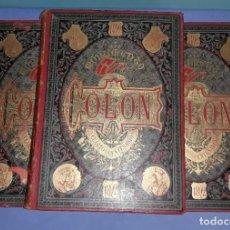 Libros antiguos: MONUMENTO A COLON HISTORIA DE LA VIDA Y VIAJES DE CRISTOBAL COLON 1882 3 TOMOS ORIGINALES . Lote 187807743
