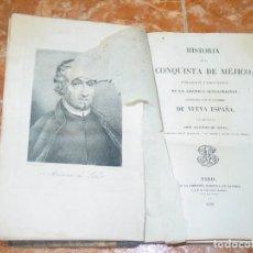 Libros antiguos: HISTORIA DE LA CONQUISTA DE MÉJICO, POR ANTONIO DE SOLIS, ED. LIBRER. EUROPEA DE BAUDRY, PARÍS, 1838. Lote 189624356