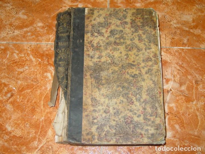Libros antiguos: HISTORIA DE LA CONQUISTA DE MÉJICO, por Antonio de Solis, ed. librer. europea de Baudry, París, 1838 - Foto 2 - 189624356