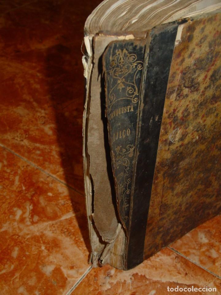 Libros antiguos: HISTORIA DE LA CONQUISTA DE MÉJICO, por Antonio de Solis, ed. librer. europea de Baudry, París, 1838 - Foto 6 - 189624356