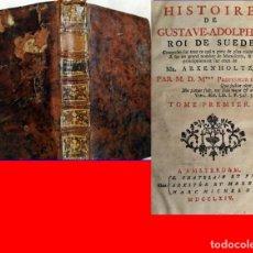 Libros antiguos: AÑO 1764: HISTORIA DE GUSTAVO-ADOLFO, REY DE SUECIA. SIGLO XVIII.. Lote 190015498