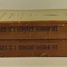 Libros antiguos: LOS MORISCOS ESPAÑOLES Y SU EXPULSIÓN. 2 TOMOS. P. BORONAT. VALENCIA. 1901.. Lote 190238020