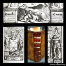 Libros antiguos: AÑO 1698 RERUM ROMANORUM L. ANNAEI FLORI RARO HISTORIA DE ROMA GRABADO FRONTISPICIO 3 OBRAS FLORUS. Lote 190301403