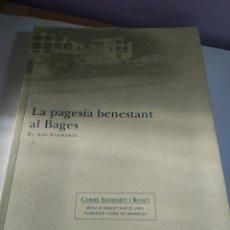 Libros antiguos: LA PAGESIA BENESTANT AL BAGES MANRESA CARME SANMARTI ROSET. Lote 190320021