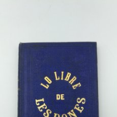 Libros antiguos: LO LLIBRE DE LES DONES DE CONÇELLS 1865...POR MESTRE JAUME ROIG.. Lote 190561270