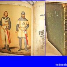 Libros antiguos: AÑO 1863: HISTORIA DE LAS ÓRDENES DE CABALLERÍA. ELEGANTE LIBRO ESPAÑOL ILUSTRADO. 31 CM. Lote 190818896
