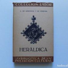 Libros antiguos: LIBRERIA GHOTICA. A. DE ARMENGOL Y DE PEREYRA. HERÁLDICA. LABOR 1933. ILUSTRADO.. Lote 191022141