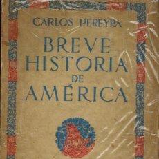 Libros antiguos: BREVE HISTORIA DE AMÉRICA. Lote 191041768