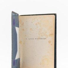 Libros antiguos: T. LIVII HISTORIAE - TITO LIVIO. Lote 191150720