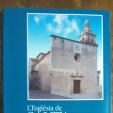 Libros antiguos: L'ESGLESIA DE SANTA EUGENIA 1583-1913 SEBASTIÁ ARROM COLL . MALLORCA 1993. Lote 191327971