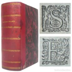 Libros antiguos: 1585 - JULIO CÉSAR: GUERRA DE LAS GALIAS, GUERRA CIVIL - LIBRO ANTIGUO DEL SIGLO XVI - ANTIGUA ROMA. Lote 191614662