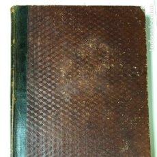 Livres anciens: HISTORIA GENERAL DE ESPAÑA Y DE SUS INDIAS POR D. ANTONIO DEL VILLAR. TOMO TERCERO. HABANA. 1862. Lote 191763553