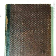 Libros antiguos: HISTORIA GENERAL DE ESPAÑA Y DE SUS INDIAS. D. ANTONIO DEL VILLAR. TOMO SEGUNDO. HABANA. 1862. Lote 191765188