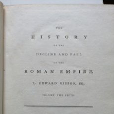 Libros antiguos: THE HISTORY OF THE DECLINE AND FALL OF THE ROMAN EMPIRE. BY EDWARD GIBBON, LONDON, 1783. Lote 191983246