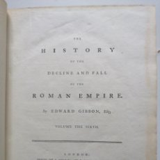 Libros antiguos: THE HISTORY OF THE DECLINE AND FALL OF THE ROMAN EMPIRE. BY EDWARD GIBBON, LONDON, 1783. Lote 191983387