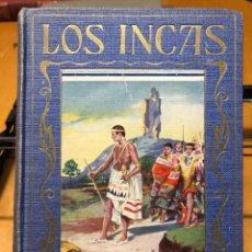 Libros antiguos: EL IMPERIO DE LOS INCAS. PÁGINAS BRILLANTES DE LA HISTORIA. EDITORIAL ARALUCE. Lote 192075998