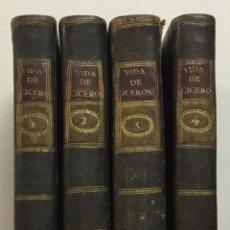 Libros antiguos: MIDDLETON, CONYERS. HISTORIA DE LA VIDA DE MARCO TULIO CICERON. MADRID, 1790. 4 TOMOS. CON GRABADOS. Lote 192324702