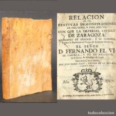 Libros antiguos: 1747 - FESTIVAS DEMOSTRACIONES DE ZARAGOZA - FIESTA DE TOROS - DESFILES - FERNANDO VI. Lote 192436651