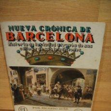 Libros antiguos: NUEVA CRONICA DE BARCELONA - FASCICULO Nº 1 - CASA EDITORIAL SEGUI. Lote 192523388