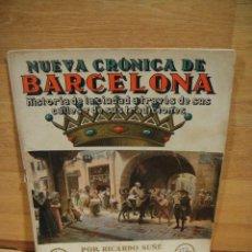 Libros antiguos: NUEVA CRONICA DE BARCELONA - FASCICULO Nº 1 - CASA EDITORIAL SEGUI. Lote 192523420