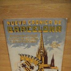 Libros antiguos: NUEVA CRONICA DE BARCELONA - FASCICULO Nº 2 - CASA EDITORIAL SEGUI. Lote 192523580