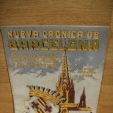 Libros antiguos: NUEVA CRONICA DE BARCELONA - FASCICULO Nº 2 - CASA EDITORIAL SEGUI. Lote 192523596